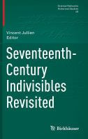 Seventeenth-century indivisibles revisited [electronic resource]