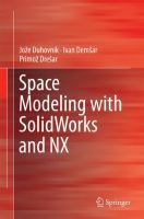Space Modeling with SolidWorks and NX [electronic resource]