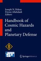 Handbook of Cosmic Hazards and Planetary Defense [electronic resource]