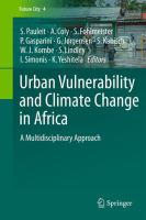 Urban Vulnerability and Climate Change in Africa [electronic resource] : A Multidisciplinary Approach