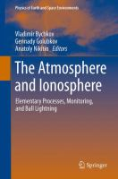 The Atmosphere and Ionosphere [electronic resource] : Elementary Processes, Monitoring, and Ball Lightning