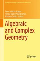 Algebraic and complex geometry [electronic resource] : in honour of Klaus Hulek's 60th birthday