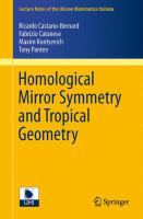 Homological Mirror Symmetry and Tropical Geometry [electronic resource]
