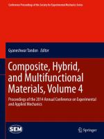 Composite, hybrid, and multifunctional materials. Volume 4 : proceedings of the 2014 Annual Conference on Experimental and Applied Mechanics