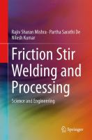 Friction Stir Welding and Processing [electronic resource] : Science and Engineering