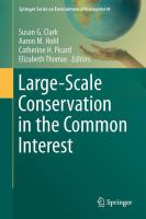 Large-Scale Conservation in the Common Interest [electronic resource]
