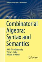 Combinatorial Algebra: Syntax and Semantics [electronic resource]