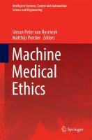 Machine Medical Ethics [electronic resource]