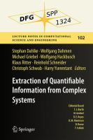 Extraction of Quantifiable Information from Complex Systems [electronic resource]