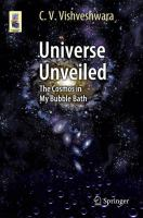 Universe Unveiled [electronic resource] : The Cosmos in My Bubble Bath
