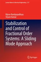 Stabilization and Control of Fractional Order Systems: A Sliding Mode Approach [electronic resource]