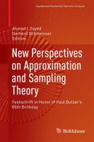 New Perspectives on Approximation and Sampling Theory [electronic resource] : Festschrift in Honor of Paul Butzer's 85th Birthday