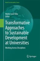 Transformative Approaches to Sustainable Development at Universities [electronic resource] : Working Across Disciplines