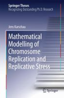 Mathematical Modelling of Chromosome Replication and Replicative Stress [electronic resource]