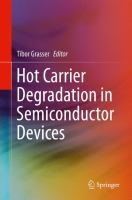 Hot Carrier Degradation in Semiconductor Devices [electronic resource]