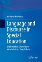 Language and Discourse in Special Education [electronic resource] : Understanding Ethnographic Interdisciplinary Team Culture