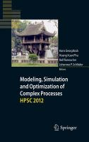 Modeling, simulation and optimization of complex processes - HPSC 2012 [electronic resource] : Proceedings of the Fifth International Conference on High Performance Scientific             Computing March 5-9, 2012, Hanoi, Vietnam