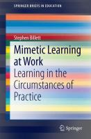 Mimetic Learning at Work [electronic resource] : Learning in the Circumstances of Practice