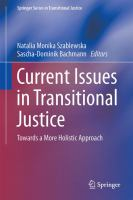 Current Issues in Transitional Justice [electronic resource] : Towards a More Holistic Approach