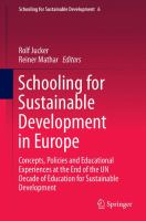 Schooling for Sustainable Development in Europe [electronic resource] : Concepts, Policies and Educational Experiences at the End of the UN Decade of Education for Sustainable             Development