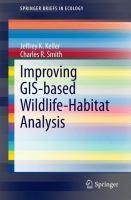 Improving GIS-based Wildlife-Habitat Analysis [electronic resource]
