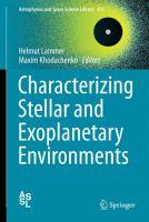 Characterizing Stellar and Exoplanetary Environments [electronic resource]