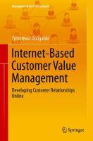 Internet-Based Customer Value Management [electronic resource] : Developing Customer Relationships Online