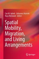 Spatial Mobility, Migration, and Living Arrangements [electronic resource]