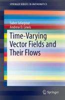 Time-Varying Vector Fields and Their Flows [electronic resource]