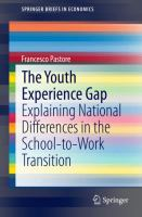 The Youth Experience Gap [electronic resource] : Explaining National Differences in the School-to-Work Transition