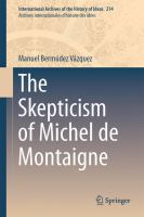 The Skepticism of Michel de Montaigne [electronic resource]