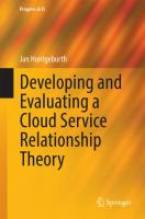 Developing and Evaluating a Cloud Service Relationship Theory [electronic resource]