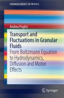 Transport and fluctuations in granular fluids : from Boltzmann equation to hydrodynamics, diffusion and motor effects