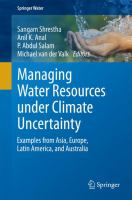 Managing Water Resources under Climate Uncertainty [electronic resource] : Examples from Asia, Europe, Latin America, and Australia