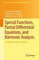 Special Functions, Partial Differential Equations, and Harmonic Analysis [electronic resource] : In Honor of Calixto P. Calderón