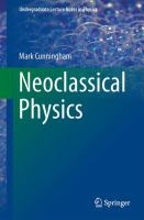 Neoclassical Physics [electronic resource]