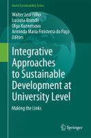 Integrative Approaches to Sustainable Development at University Level [electronic resource] : Making the Links
