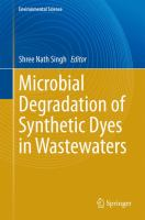 Microbial Degradation of Synthetic Dyes in Wastewaters [electronic resource]