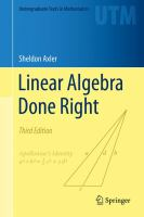 Linear Algebra Done Right [electronic resource]