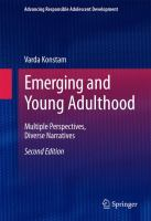 Emerging and Young Adulthood [electronic resource] : Multiple Perspectives, Diverse Narratives