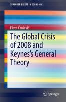 The Global Crisis of 2008 and Keynes's General Theory [electronic resource]
