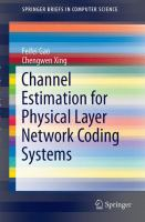 Channel Estimation for Physical Layer Network Coding Systems [electronic resource]