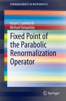 Fixed Point of the Parabolic Renormalization Operator [electronic resource]