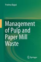 Management of Pulp and Paper Mill Waste [electronic resource]