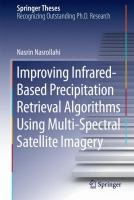 Improving Infrared-Based Precipitation Retrieval Algorithms Using Multi-Spectral Satellite Imagery [electronic resource]