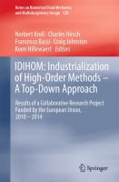 IDIHOM: Industrialization of High-Order Methods - A Top-Down Approach [electronic resource] : Results of a Collaborative Research Project Funded by the European Union, 2010 - 2014
