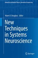 New Techniques in Systems Neuroscience [electronic resource]