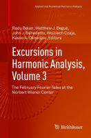 Excursions in Harmonic Analysis, Volume 3 [electronic resource] : The February Fourier Talks at the Norbert Wiener Center