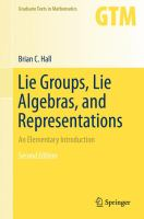 Lie Groups, Lie Algebras, and Representations [electronic resource] : An Elementary Introduction