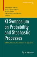 XI Symposium on Probability and Stochastic Processes [electronic resource] : CIMAT, Mexico, November 18-22, 2013